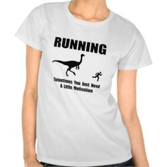 =>>Save on          	Running Motivation T Shirt           	Running Motivation T Shirt lowest price for you. In addition you can compare price with another store and read helpful reviews. BuyHow to          	Running Motivation T Shirt please follow the link to see fully reviews...Cleck Hot Deals >>> http://www.zazzle.com/running_motivation_t_shirt-235104863448057027?rf=238627982471231924&zbar=1&tc=terrest