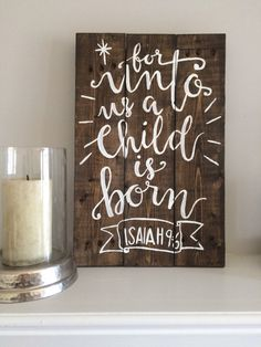Unto Us a Child is Born Wood Sign