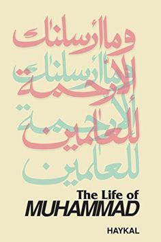 The Life of Muhammad Books On Islam, Ibn Arabi, Peace Be Upon Him, Learn Islam, Prophet Muhammad, Religious Gifts, The Life, Ramadan, Quran