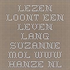 lezen loont een leven lang suzanne mol www.hanze.nl