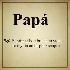 Spanish Inspirational Quotes, Spanish Quotes, Book Quotes, Me Quotes, Funny Quotes, Miss My Dad, Magic Quotes, Feelings Words, Father Quotes