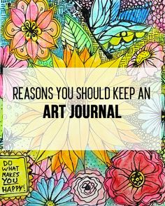 punk projects: Reasons to Keep an Art Journal