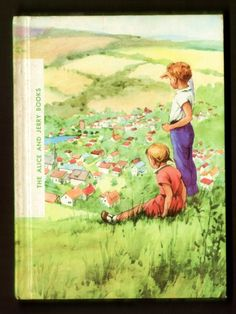 1963 Friendly Village - Alice and Jerry Basic 2nd grade Reader