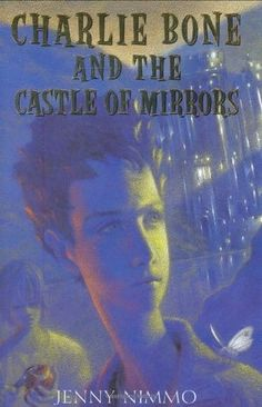 Charlie Bone and the Castle of Mirrors (The Children of the Red King, #4) ****