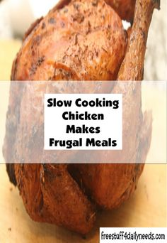 Slow Cooking Chicken Makes Frugal Meals - Free Stuff 4 Daily Needs Slow Cooked Chicken, How To Cook Chicken, Frugal Meals, Free Stuff, Crockpot Recipes, Crock Pot, Slow Cooker, Cooking, Easy