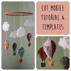 Hot Air Balloon Cot Mobile Tutorial and Templates.