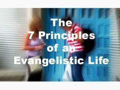 SlideDeck:7 principles of an evangelistic life