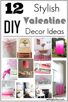 12 Stylish DIY Decor Ideas for Valentine's Day and Every Day!
