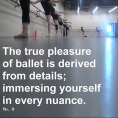 The true pleasure of ballet