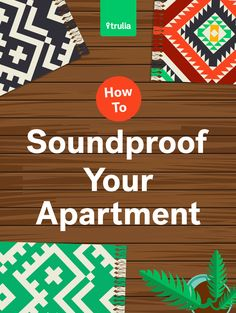 Block the noise and saying goodbye to annoying neighbors with these easy tricks to completely soundproofing any space!