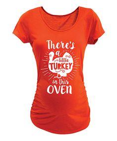 Belly Love Orange Little Turkey In Oven Maternity Tee - Women | zulily