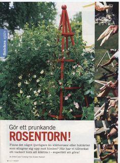 """Växtstödet jag snickrade ihop förra året är det många som fastnat för. Har fått klartecken från """"Allt i Hemmet"""" att lägga ut beskrivningen p... Summer House Garden, Garden Cottage, Garden Structures, Garden Ornaments, Garden Inspiration, Plant Hanger, Gardening Tips, Outdoor Gardens, Ladder Decor"""