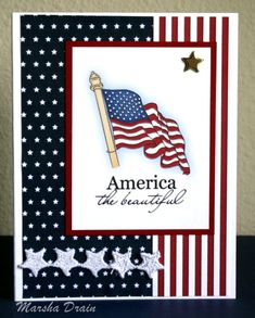 America the beautiful flag art ~ of July ~ Veterans ~ From OperationWriteHome.Org Nice layout for a card Military Cards, Star Cards, Let Freedom Ring, Patriotic Crafts, Scrapbook Cards, Scrapbooking, Copics, Greeting Cards Handmade, Handmade Greetings