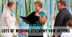 Lots of Wedding Ceremony Vow Options
