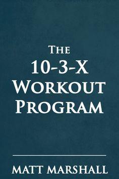10-3-X Workout Program