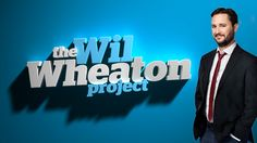 The Wil Wheaton Project on SyFy - Awkward Geeks