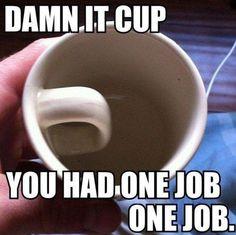 You Had One Job Memes