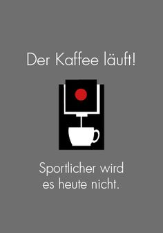 Willkommen im Frühling - Truly true - Mobel The Words, Words Quotes, Life Quotes, Sayings, Funny As Hell, I Love Coffee, Statements, Life Motivation, Meaningful Words