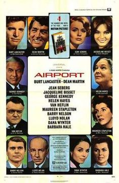 """A DAY in MOVIE HISTORY - Mar """"Airport"""" based on the book by Arthur Hailey, directed by George Seaton and starring Burt Lancaster and Dean Martin premiered in NYC. Airport Film, Airport Photos, Dean Martin, Burt Lancaster Movies, Maureen Stapleton, Van Heflin, George Kennedy, Helen Hayes, Jean Seberg"""
