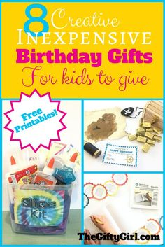 Some fun and inexpensive birthday gifts for your kids to GIVE. Including tons of free printables to make gift giving awesome and easy!