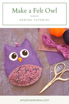 Looking for felt owl crafts? Click through to follow this felt owl tutorial, with step by step photo instructions and owl pattern template. A lovely cute, easy sewing idea, and perfect for beginner hand embroidery. #ilovesewing #learntosew #felt #owl Animal Sewing Patterns, Owl Patterns, Sewing Patterns Free, Free Sewing, Embroidery For Beginners, Sewing Projects For Beginners, Sewing Tutorials, Owl Sewing, Hand Sewing