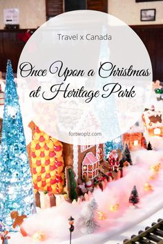Christmas season is here! If you're in Calgary, why not head over to heritage Park? The Once Upon A Christmas event will put you in a very merry mood and take you through magic of Christmas.