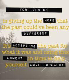 Forgiveness and moving forward...