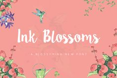 Ink Blossoms Script by Sweet Type on Creative Market