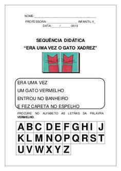 sequencia-didatica-o-gato-xadrez-atividades Education, School, Children, Maria Clara, Cheque, Professor, School Doors, Gatos, Classroom