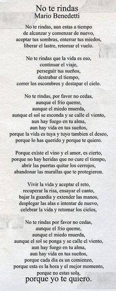 mario benedetti poemas no te rindas image search results The Words, More Than Words, Citation Gandhi, Quotes To Live By, Me Quotes, Spanish Quotes, Latin Quotes, Beautiful Words, Favorite Quotes