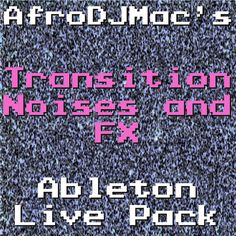 Create interesting Transition Noises and FX for Ableton Live