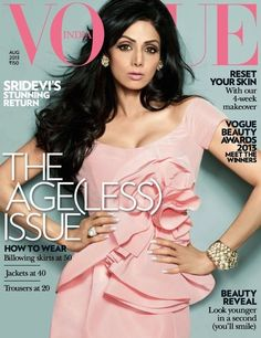 Sridevi on The Cover of Vogue Magazine - August 2013 Issue.
