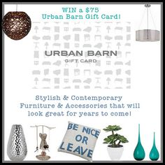 Canadians WIN A Gift Certificate to Stylish home store Urban Barn! Urban Barn, Gift Certificates, Contemporary Furniture, Looks Great, Stylish, Store, Cards, Gifts, Shopping