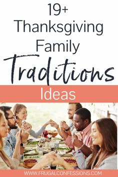 19 Fun and Inexpensive Thanksgiving Family Traditions Ideas