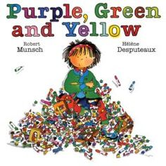 Purple, Green and Yellow by Robert Munsch, Illustrated by Helene Desputeaux - One of my ALL TIME favorite books as a kid Art Books For Kids, Childrens Books, Art For Kids, Most Popular Books, Thing 1, Preschool Art, Children's Literature, Art Classroom, Classroom Ideas
