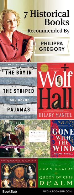 9 historical books recommended by Philippa Gregory. Including historical novels about 16th century England, a WWII novel, and an informative nonfiction read.