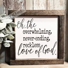 Oh the Overwhelming Never-ending Reckless Love of God Wood Sign, Farmhouse Decor. Oh the Overwhelming Never-ending Reckless Love of God Wood Sign, Farmhouse Decor, Wall Decor, Home D - Always wanted to . Diy Home Decor Rustic, Handmade Home Decor, Unique Home Decor, Farmhouse Decor, Vintage Farmhouse, Modern Farmhouse, Rustic Homes, Handmade Signs, Farmhouse Signs