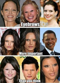 Eyebrows DO matter...go to a shop that just do eyebrows..they can help with face enhancement.  If not..follow the eyebrow guide- and try heavy concealer where it looks like there should be no brows...then use an eyeshadow around the right color and fill in the spaces.  Now you have a template for great brows.  If it doesn't look good, it can all be taken off :)