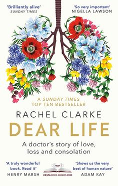 Dear Life is a book about the vital importance of human connection, by the doctor we would all want by our sides at a time of crisis Julia Samuel, Book Of Life, This Book, Dr We, Life Affirming, Time In The World, Losing Someone, Human Connection, S Stories