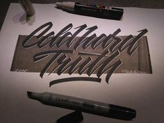 Cold Hard Truth #frakone #calligraphymasters #calligraphy #calligraffiti #handwriting #lettering #hxcalligraphy #handstyle