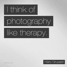Fun photography quotes - I think of photography like therapy. Photography Words, Quotes About Photography, Photography Business, Photography Tutorials, Amazing Photography, Pinterest Photography, Photography Captions, Creative Photography, Nature Photography