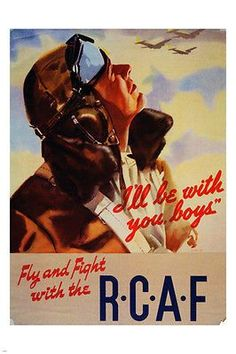 WWII RCAF propaganda war poster 24X36 MILITARY patriotic airman PRIZED new!
