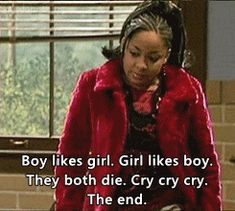 "Especially when it comes to your compassionate analysis of romantic literature. | Community Post: 27 Signs You Are Actually Raven From ""That's So Raven"""