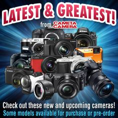Check out the latest models by Nikon, Canon, Sony, Panasonic, Samsung, Fuji and Olympus with options to pre-order!