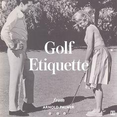 arnold palmer's golf etiquette tips #golfstyle