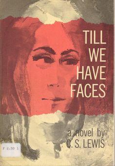 Till We Have Faces, C.S. Lewis