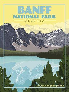 Copyright 2020 Little Blue Dog Designs Canyonlands National Park, Banff National Park, National Parks, Blue Dog, Rest Of The World, Vintage Travel Posters, Dog Design, Color Themes, North America