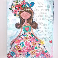 She knew she was formed by God s hand dreamed up in his heart and placed in this world for a purpose 16 Mixed Media painting on canvas Mixed Media Painting, Mixed Media Canvas, Mixed Media Art, Happy Paintings, Colorful Paintings, Scripture Art, Bible Art, Watercolor Paintings For Beginners, Kids Room Art