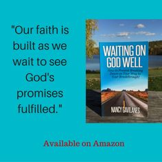 Want to learn how to wait on God well? Grab your copy of ‪#‎WaitingOnGodWell‬ on Amazon. For more encouragement, visit www.AboundingFaith.com.