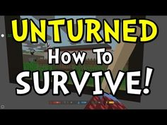 UNTURNED Survival Guide / Getting Started - http://prepping.fivedollararmy.com/uncategorized/unturned-survival-guide-getting-started/